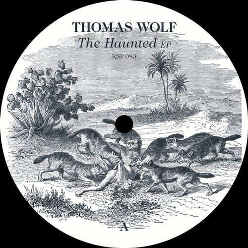 Thomas Wolf - The Haunted EP [RSP093]